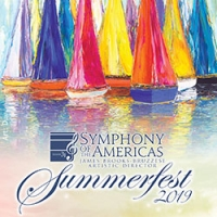 Summerfest 2019 with Symphony of the Americas